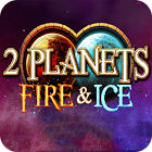Žaidimas 2 Planets Ice and Fire