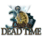 Žaidimas 3 Cards to Dead Time