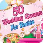 Žaidimas 50 Wedding Gowns for Barbie