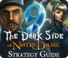 Žaidimas 9: The Dark Side Of Notre Dame Strategy Guide