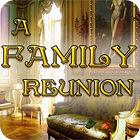 Žaidimas A Family Reunion