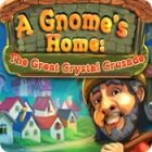 Žaidimas A Gnome's Home: The Great Crystal Crusade