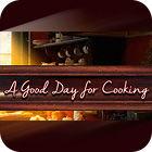 Žaidimas A Good Day For Cooking