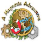 Žaidimas A Magnetic Adventure