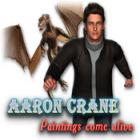 Žaidimas Aaron Crane: Paintings Come Alive