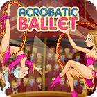 Žaidimas Acrobatic Ballet