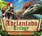 Žaidimas Adelantado Trilogy: Book Three
