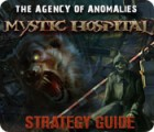 Žaidimas The Agency of Anomalies: Mystic Hospital Strategy Guide