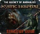 Žaidimas The Agency of Anomalies: Mystic Hospital Strategy Guide