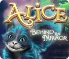 Žaidimas Alice: Behind the Mirror