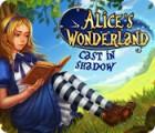 Žaidimas Alice's Wonderland: Cast In Shadow