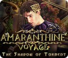 Žaidimas Amaranthine Voyage: The Shadow of Torment