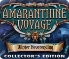 Žaidimas Amaranthine Voyage: Winter Neverending Collector's Edition