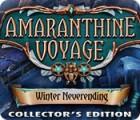 Žaidimas Amaranthine Voyage: Winter Neverending Collector's Edition