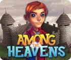 Žaidimas Among the Heavens