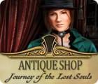 Žaidimas Antique Shop: Journey of the Lost Souls