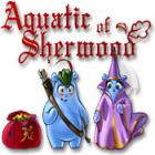 Žaidimas Aquatic of Sherwood