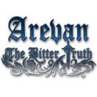Žaidimas Arevan: The Bitter Truth