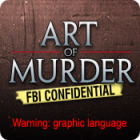 Žaidimas Art of Murder: FBI Confidential