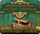 Žaidimas Artifacts of the Past: Ancient Mysteries Strategy Guide