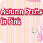 Žaidimas Autumn Pretty in Pink