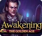 Žaidimas Awakening: The Golden Age