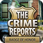 Žaidimas The Crime Reports. Badge Of Honor