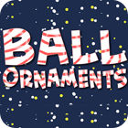Žaidimas Ball Ornaments