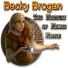 Žaidimas Becky Brogan: The Mystery of Meane Manor