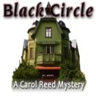 Žaidimas Black Circle: A Carol Reed Mystery