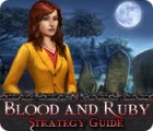 Žaidimas Blood and Ruby Strategy Guide