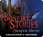Žaidimas Bonfire Stories: Manifest Horror Collector's Edition
