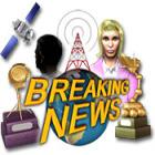 Žaidimas Breaking News