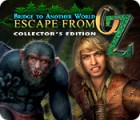 Žaidimas Bridge to Another World: Escape From Oz Collector's Edition