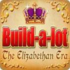 Žaidimas Build-a-Lot: The Elizabethan Era