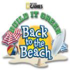 Žaidimas Build It Green: Back to the Beach