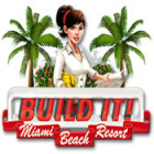 Žaidimas Build It! Miami Beach Resort