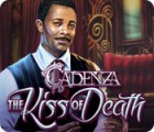 Žaidimas Cadenza: The Kiss of Death