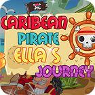 Žaidimas Carribean Pirate Ella's Journey