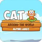 Žaidimas Cat Around The World: Alpine Lakes