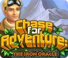 Žaidimas Chase for Adventure 2: The Iron Oracle