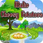 Žaidimas Make Cheesy Potatoes