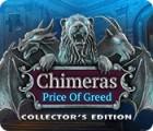 Žaidimas Chimeras: The Price of Greed Collector's Edition