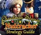 Žaidimas Christmas Stories: Nutcracker Strategy Guide