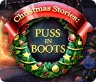 Žaidimas Christmas Stories: Puss in Boots