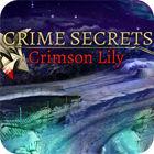 Žaidimas Crime Secrets: Crimson Lily