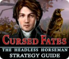 Žaidimas Cursed Fates: The Headless Horseman Strategy Guide