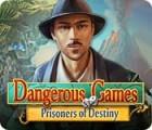 Žaidimas Dangerous Games: Prisoners of Destiny