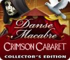 Žaidimas Danse Macabre: Crimson Cabaret Collector's Edition