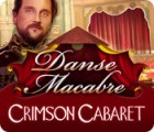 Žaidimas Danse Macabre: Crimson Cabaret